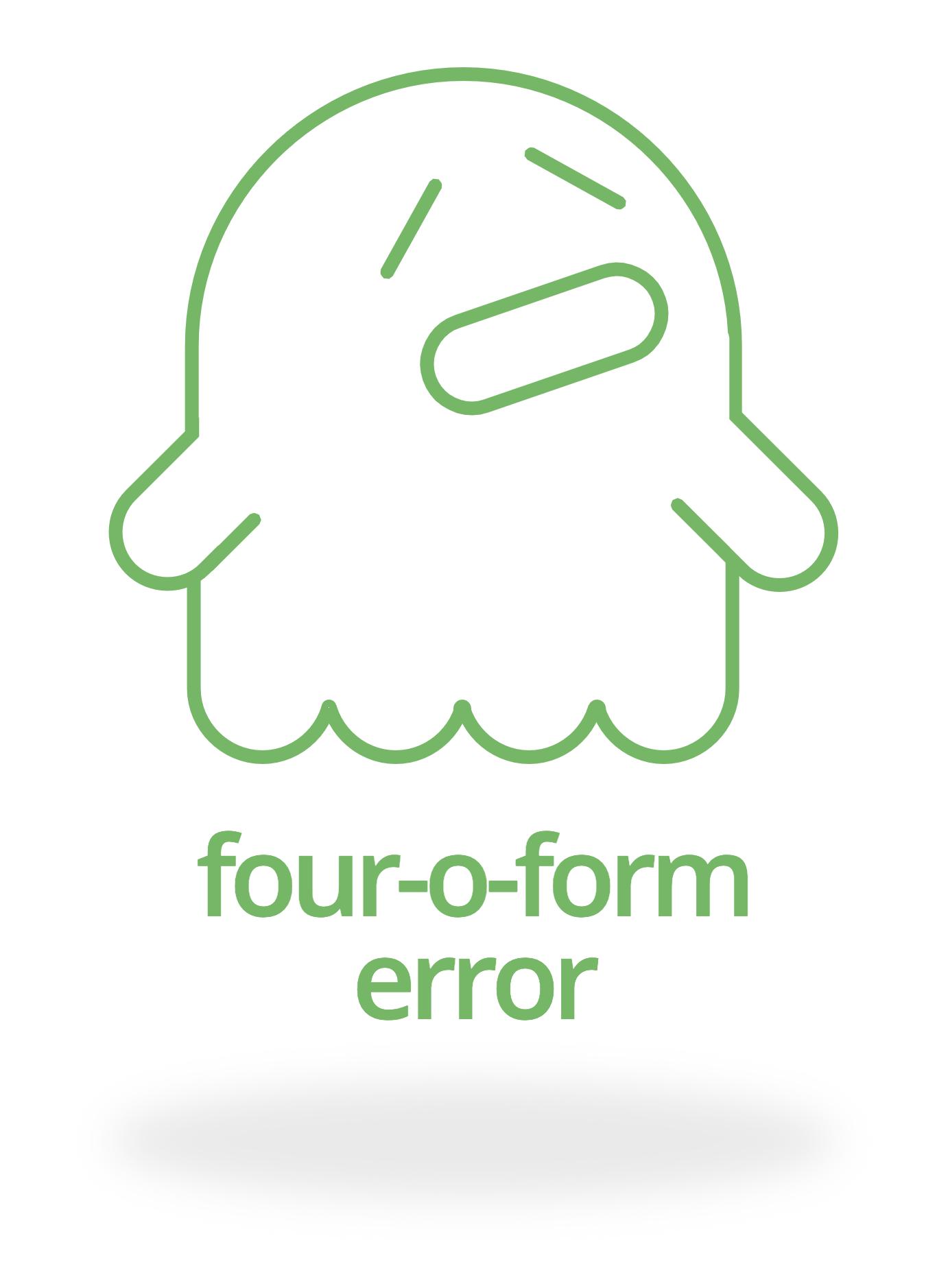 Four-o-form error